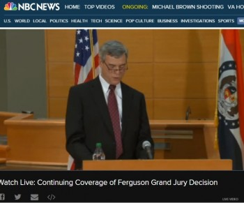 Ferguson Grand Jury:  And the decision has been made…